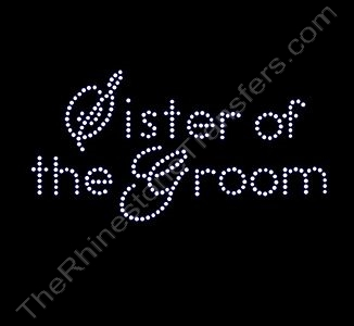 Sister of the Groom - Rhinestone Transfer
