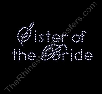 Sister of the Bride - Rhinestone Transfer